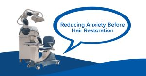 There's far less to be anxious about when dealing with robotic hair restoration.