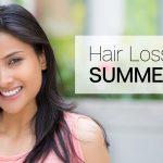 Hair Loss in the Summertime