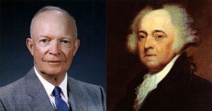 Dwight D. Eisenhower and John Adams