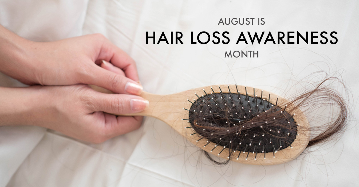 August is National Hair Loss Awareness Month