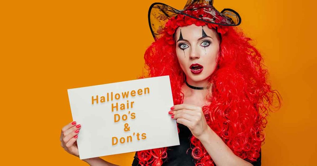 Halloween Hair Do's and Don'ts